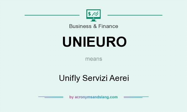 What does UNIEURO mean? It stands for Unifly Servizi Aerei