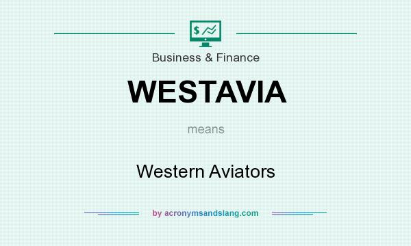 What does WESTAVIA mean? It stands for Western Aviators