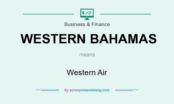 What does WESTERN BAHAMAS mean? It stands for Western Air