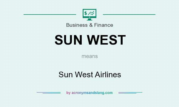 What does SUN WEST mean? It stands for Sun West Airlines