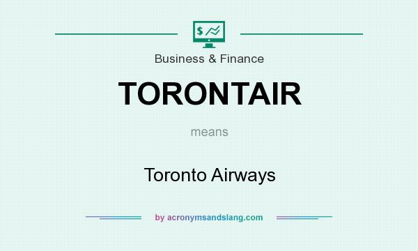 What does TORONTAIR mean? It stands for Toronto Airways