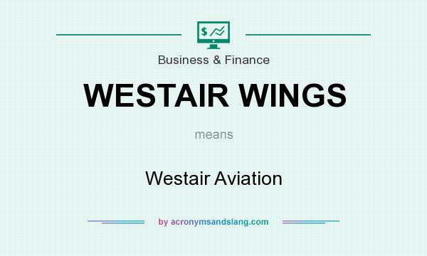 What does WESTAIR WINGS mean? It stands for Westair Aviation