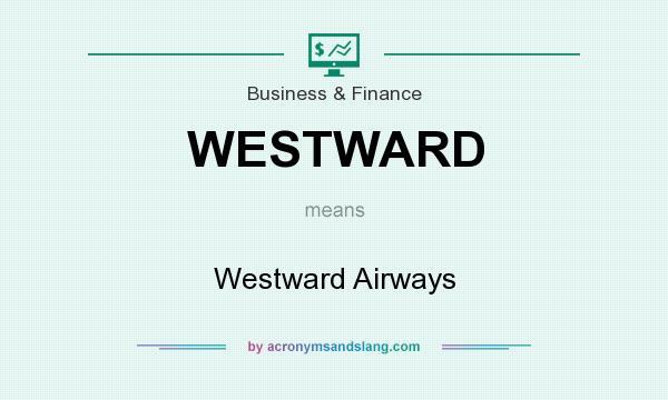 What does WESTWARD mean? It stands for Westward Airways