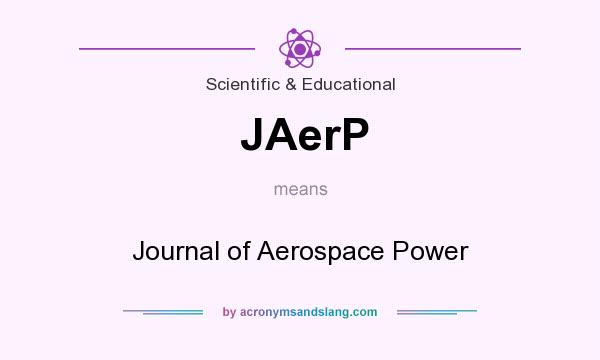 What does JAerP mean? It stands for Journal of Aerospace Power