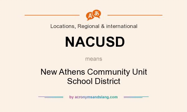 What does NACUSD mean? It stands for New Athens Community Unit School District