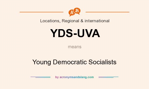 What does YDS-UVA mean? It stands for Young Democratic Socialists