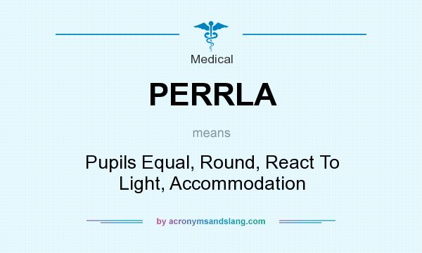 Perrla Pupils Equal Round React To Light Accommodation In