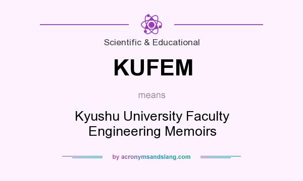 What does KUFEM mean? It stands for Kyushu University Faculty Engineering Memoirs