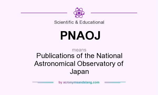 What does PNAOJ mean? It stands for Publications of the National Astronomical Observatory of Japan
