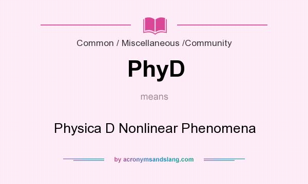 What does PhyD mean? It stands for Physica D Nonlinear Phenomena