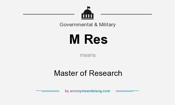 What does M Res mean? It stands for Master of Research