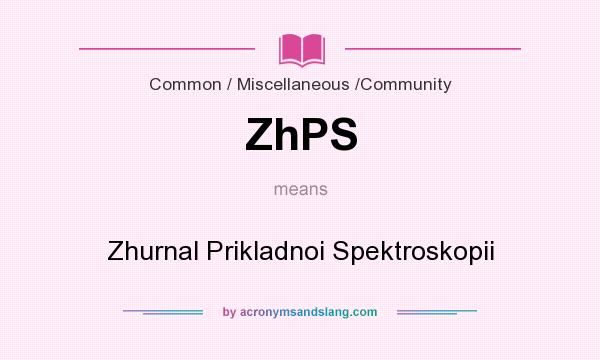 What does ZhPS mean? It stands for Zhurnal Prikladnoi Spektroskopii