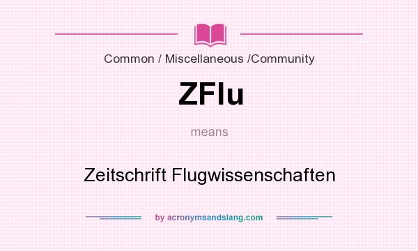 What does ZFlu mean? It stands for Zeitschrift Flugwissenschaften
