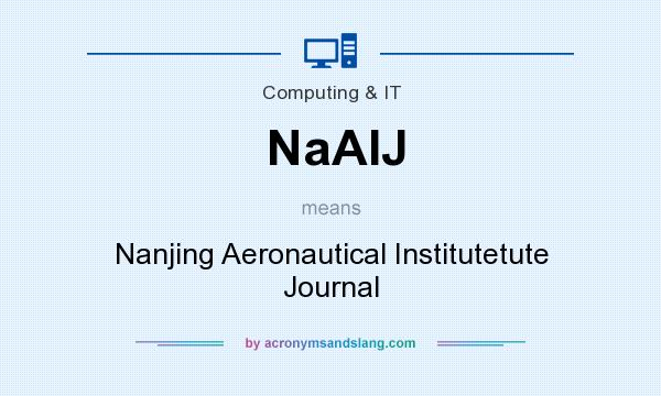 What does NaAIJ mean? It stands for Nanjing Aeronautical Institutetute Journal