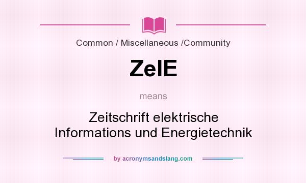 What does ZeIE mean? It stands for Zeitschrift elektrische Informations und Energietechnik