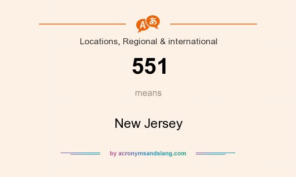 What does 551 mean? It stands for New Jersey