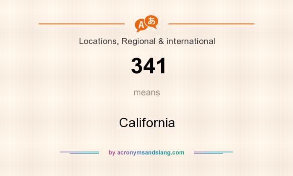 What does 341 mean? It stands for California