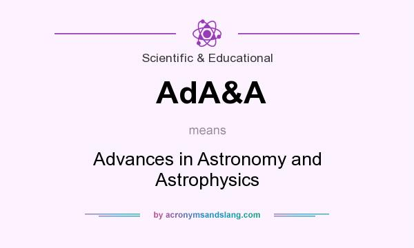 What does AdA&A mean? It stands for Advances in Astronomy and Astrophysics