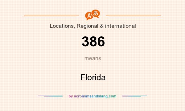 What does 386 mean? It stands for Florida