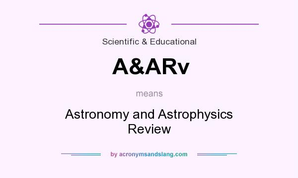 What does A&ARv mean? It stands for Astronomy and Astrophysics Review