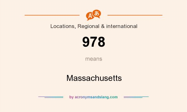 What does 978 mean? It stands for Massachusetts