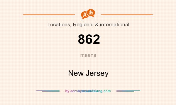 What does 862 mean? It stands for New Jersey