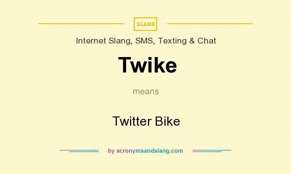 What does Twike mean? It stands for Twitter Bike
