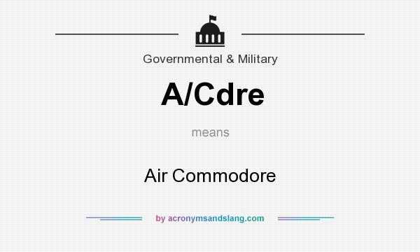 What does A/Cdre mean? It stands for Air Commodore