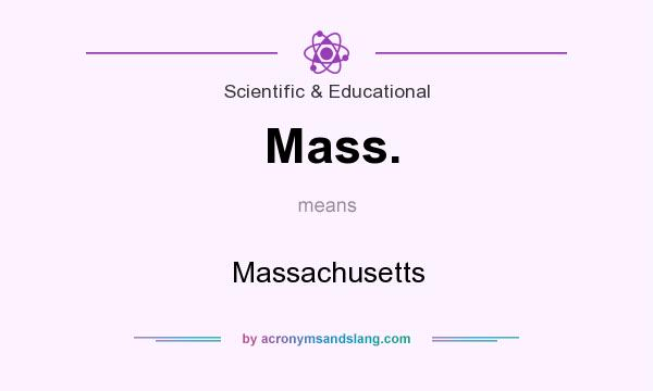 What does Mass. mean? It stands for Massachusetts