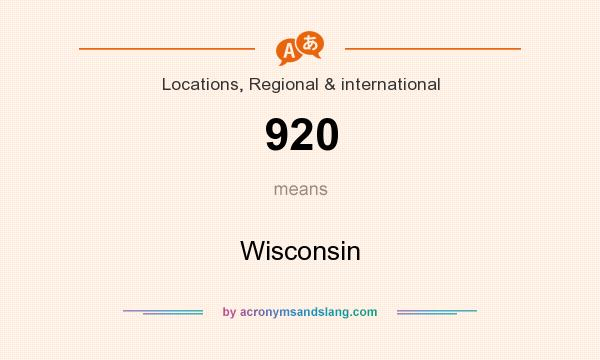 What does 920 mean? It stands for Wisconsin