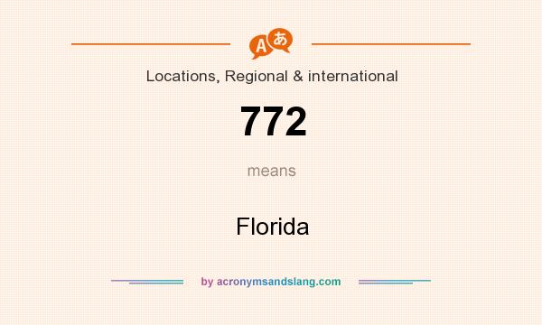 What does 772 mean? It stands for Florida