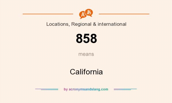 What does 858 mean? It stands for California