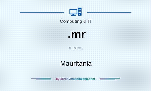 What does .mr mean? It stands for Mauritania