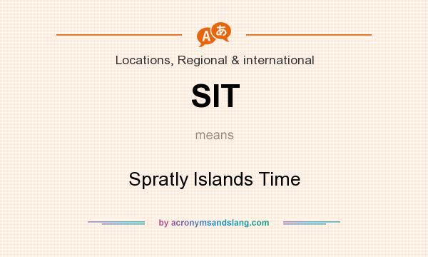 What does SIT mean? It stands for Spratly Islands Time