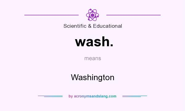 What does wash. mean? It stands for Washington