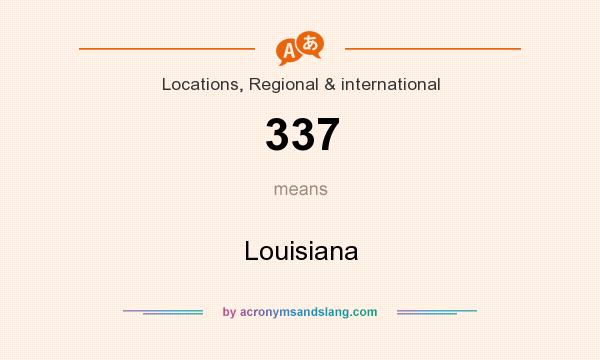 What does 337 mean? It stands for Louisiana