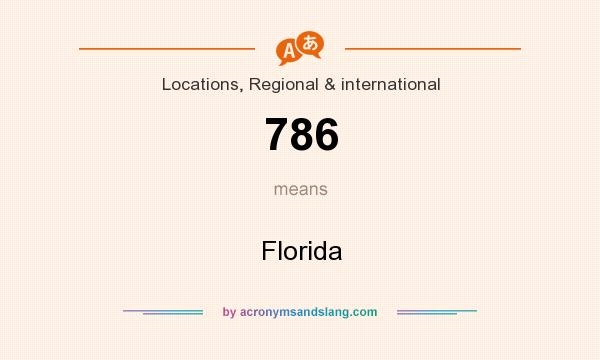 What does 786 mean? It stands for Florida
