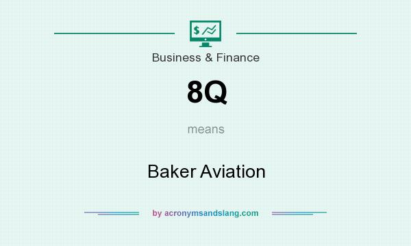 What does 8Q mean? It stands for Baker Aviation
