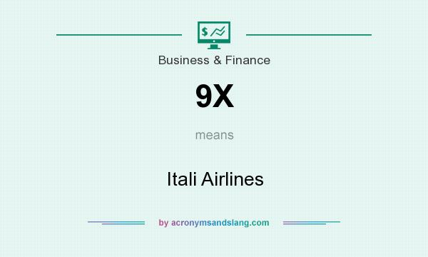 What does 9X mean? It stands for Itali Airlines