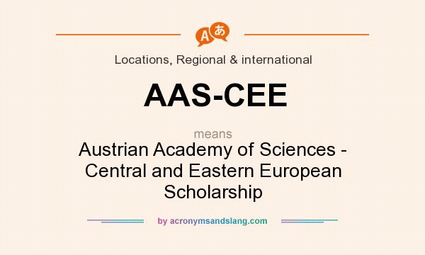 What does AAS-CEE mean? It stands for Austrian Academy of Sciences - Central and Eastern European Scholarship