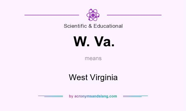 What does W. Va. mean? It stands for West Virginia