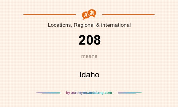 What does 208 mean? It stands for Idaho
