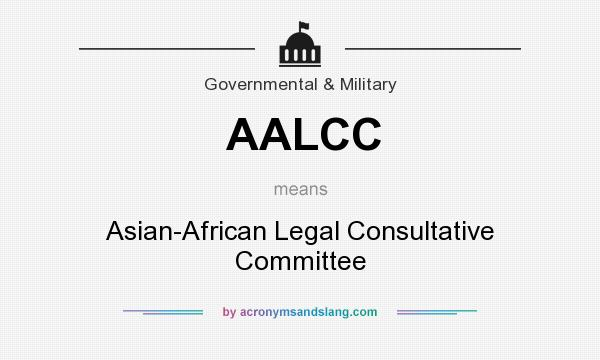 What does AALCC mean? It stands for Asian-African Legal Consultative Committee