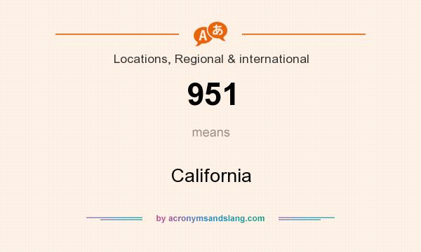 What does 951 mean? It stands for California
