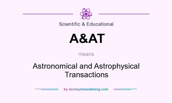 What does A&AT mean? It stands for Astronomical and Astrophysical Transactions