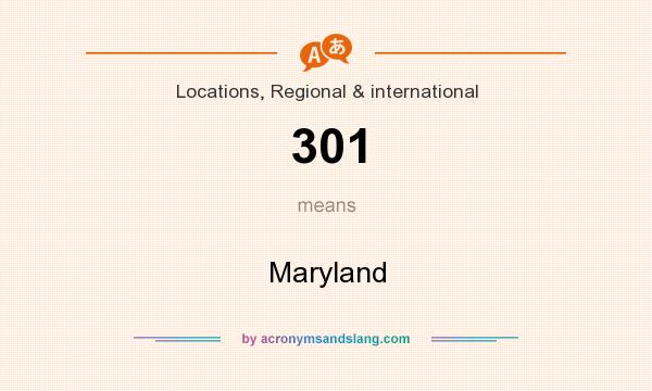 What does 301 mean? It stands for Maryland