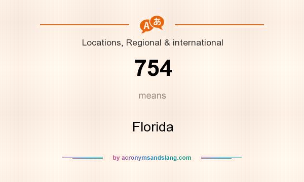What does 754 mean? It stands for Florida