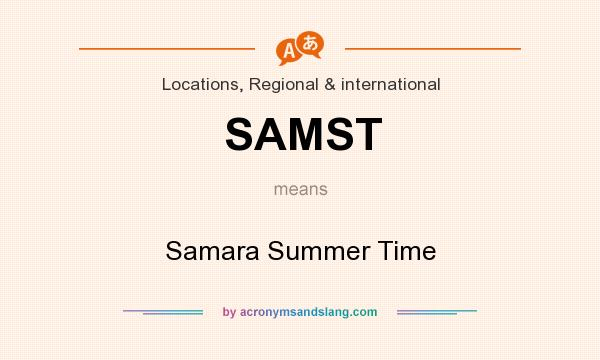 What does SAMST mean? It stands for Samara Summer Time