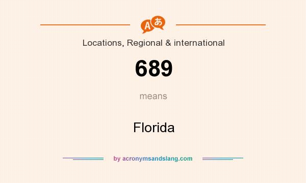 What does 689 mean? It stands for Florida