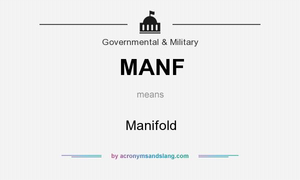 What does MANF mean? It stands for Manifold